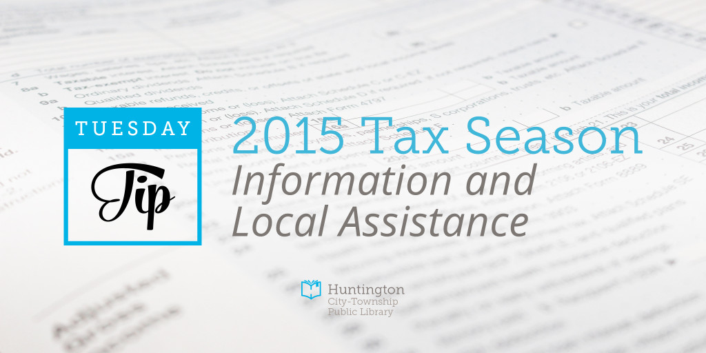 HCTPL Tuesday Tip - Tax information and local assistance